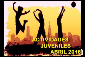 Actividades del centro juvenil Carabanchel para Abril de 2016