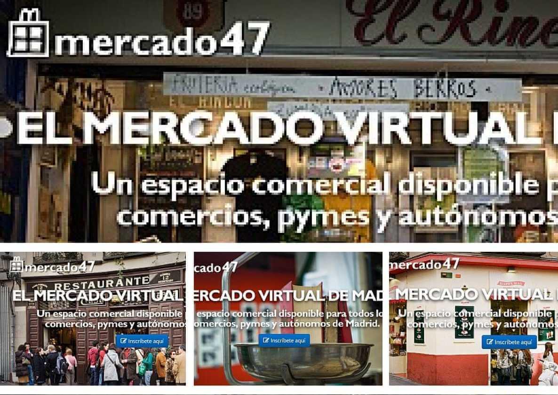 Mercado 47: web destinada a los comercios, pymes y autónomos de Madrid