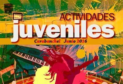Actividades del centro juvenil Carabanchel para Junio de 2016