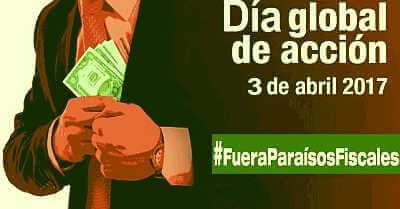 3 de abril Día Global de Acción #FueraParaisosFiscales