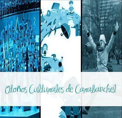 CiudaDistrito Carabanchel = Otoños Culturales de Carabanchel