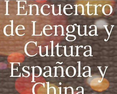 I Encuentro de Lengua y Cultura Española y China en Carabanchel