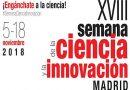 XVIII Semana de la Ciencia y la Innovación de Madrid