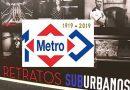"""""""Retratos suburbanos"""" personalidades de cultura y deporte homenajean al metro en su Centenario"""