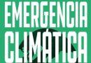 Organizaciones, colectivos y movimientos sociales se unen para exigir al Gobierno la declaración de Emergencia Climática