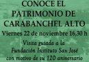 Conoce el Patrimonio del barrio: Visita guiada a la Fundación San José el día 22